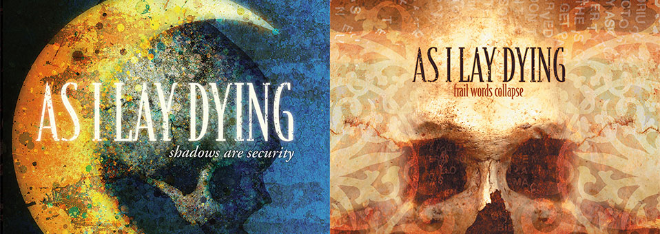 AS I LAY DYING 'Frail Words Collapse' and 'Shadows Are Security' LP re-issues now available via Metal Blade Records!