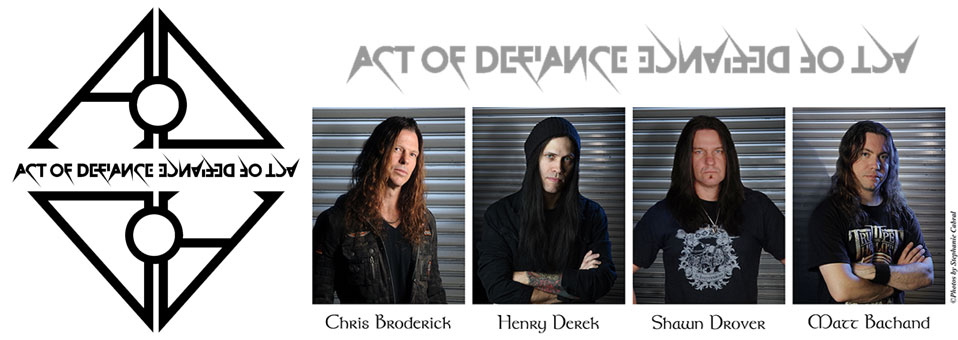 ACT OF DEFIANCE signs with Metal Blade Records!