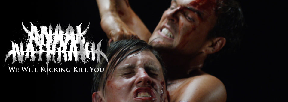 ANAAL NATHRAKH zeigen Video zu 'We Will Fucking Kill You' online!