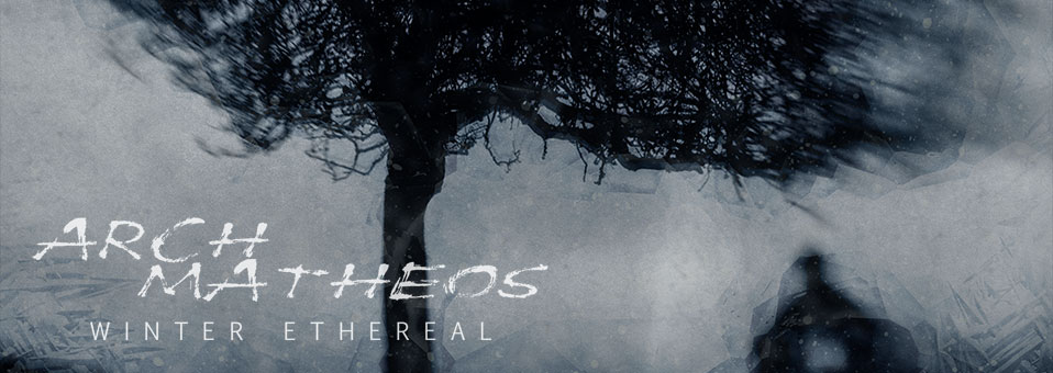 "ARCH/MATHEOS veröffentlichen am 10. Mai ""Winter Ethereal"" via Metal Blade Records!"