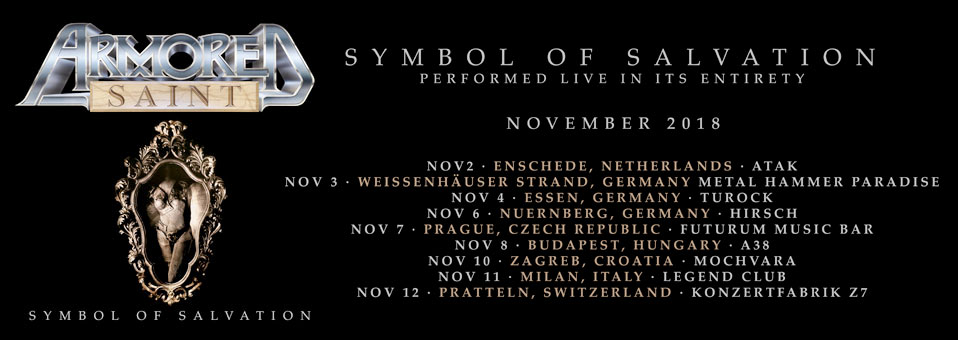 ARMORED SAINT European 'Symbol of Salvation' dates coming up shortly!