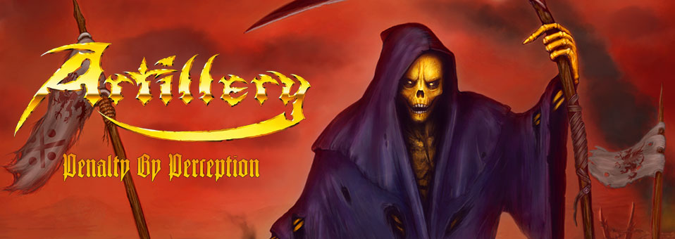 "ARTILLERY announces new album ""Penalty by Perception"" for release on March, 25th!"