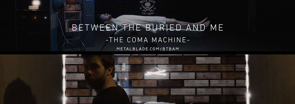 "BETWEEN THE BURIED AND ME premiere music video for ""The Coma Machine""!"