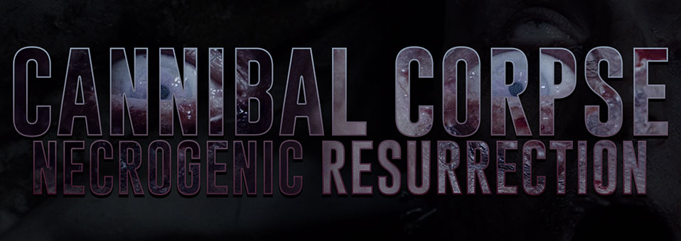 "Cannibal Corpse launchen Video zu ""Necrogenic Resurrection""!"