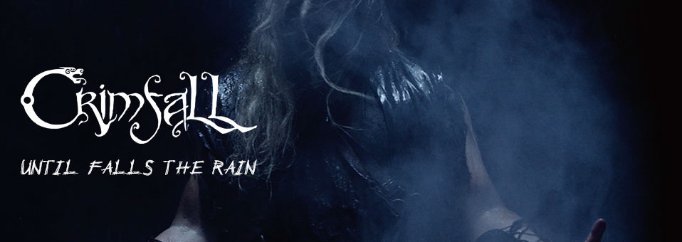 CRIMFALL feiern Videopremiere mit 'Until Falls The Rain'!