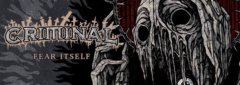 "CRIMINAL announces new album ""Fear Itself"" for release on March, 11th!"