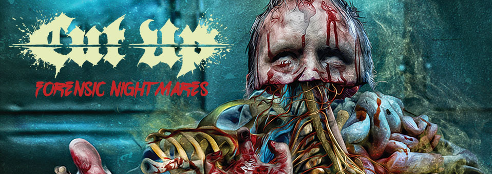 "CUT UP are streaming new album ""Forensic Nightmares"" in it's entirety!"