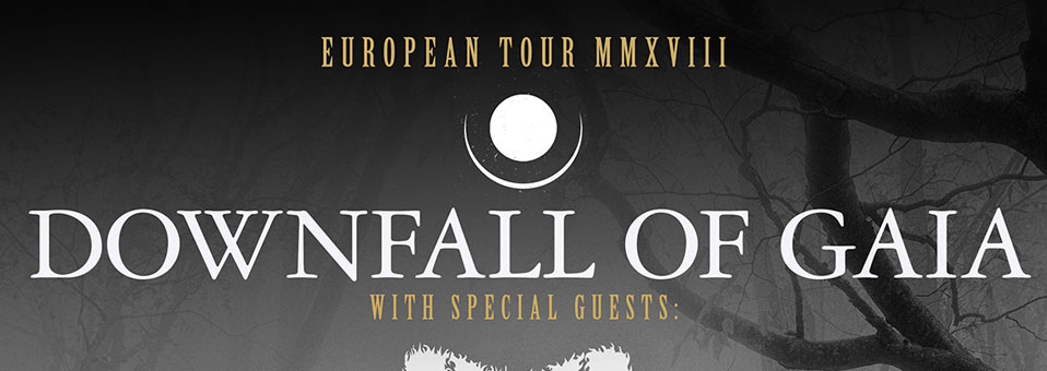DOWNFALL OF GAIA announces more live dates for April!