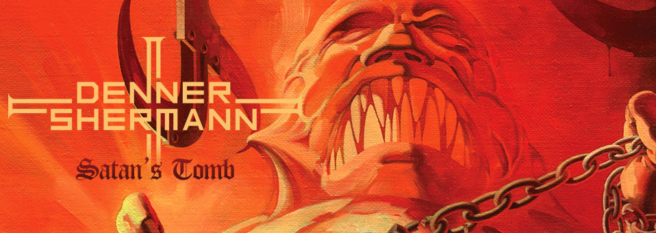 "DENNER / SHERMANN to release ""Satan's Tomb"" on October 2nd!"