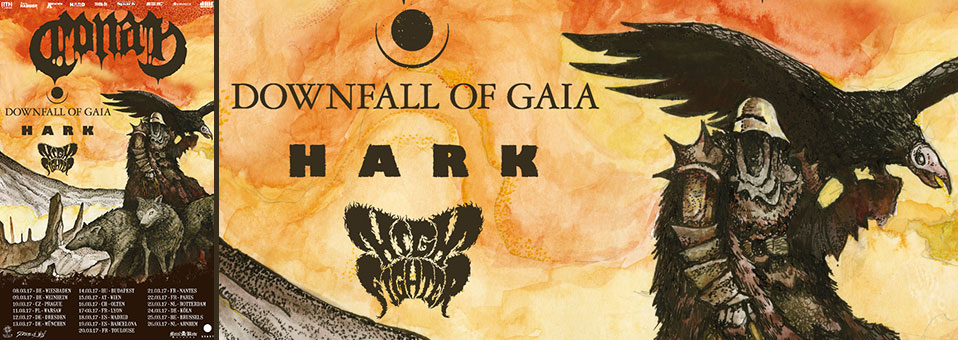 DOWNFALL OF GAIA hitting the road in March 2017 as direct support to CONAN!