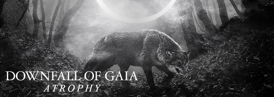 DOWNFALL OF GAIA reveals details for new album, 'Atrophy'