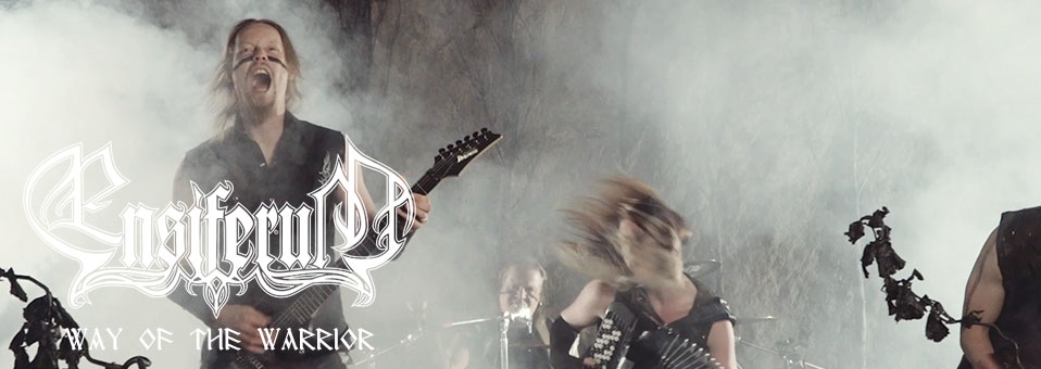 ENSIFERUM feiern Videopremiere zu 'Way Of The Warrior'!