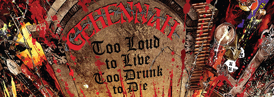 GEHENNAH streamen ihr neues Album 'Too Loud To Live, Too Drunk To Die' komplett über DecibelMagazine.com!