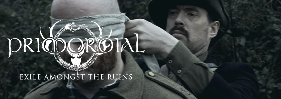 PRIMORDIAL releases video for new single 'Exile Amongst The Ruins'!
