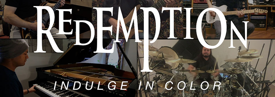 REDEMPTION launches 'Indulge In Color' instrumental band play-through!