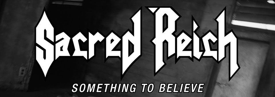 "Sacred Reich launchen Video zu ""Something to Believe""!"