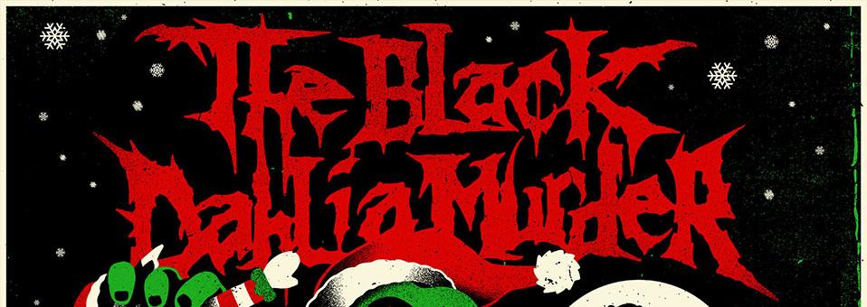 """The Black Dahlia Murder kündigen """"Yule 'Em All: A Holiday Variety Extravaganza"""" Livestream für Freitag, 18. Dezember (Ortszeit) an"""