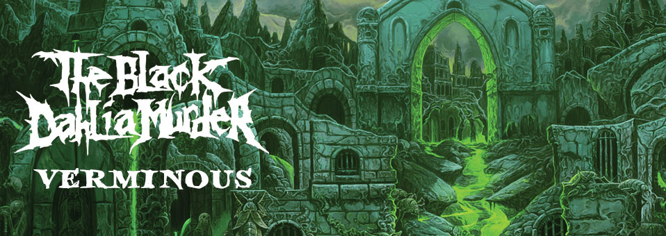 The Black Dahlia Murder reveals details for new album, 'Verminous'
