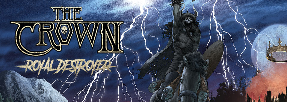 The Crown reveals details for new album, 'Royal Destroyer'