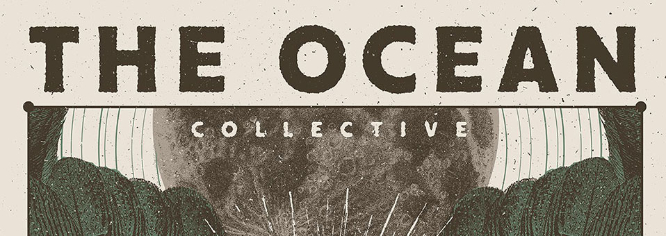 THE OCEAN COLLECTIVE announces full European tour for March!