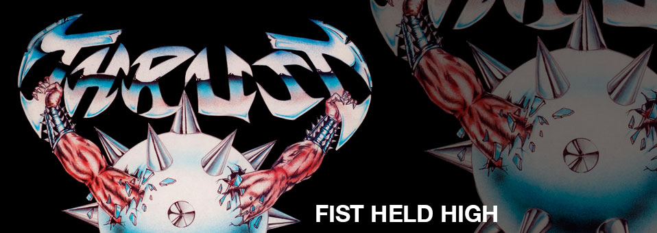 Metal Blade to re-issue 'Fist Feld High'