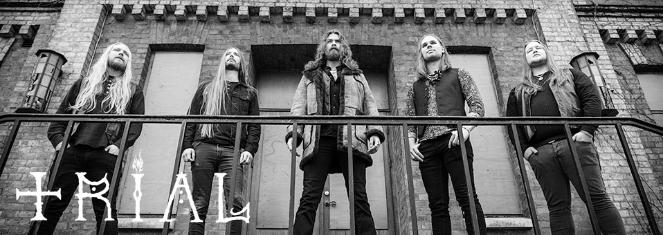 Swedish Heavy Metallers TRIAL signs with Metal Blade Records!
