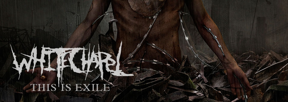 WHITECHAPEL: 'This Is Exile' LP Reissue ab sofort vorbestellbar via Metal Blade Records!