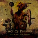 ACT OF DEFIANCE to release new full-length album, 'Old Scars, New Wounds', on September 29th