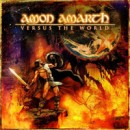 "Amon Amarth ""Versus the World"""