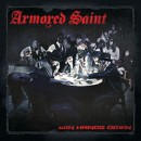 ARMORED SAINT debuts 'An Exercise In Debauchery' from 'Win Hands Down' online today via Metal Hammer!