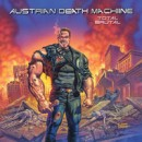 "Austrian Death Machine ""Total Brutal"""