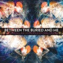 "Between the Buried and Me ""The Parallax: Hypersleep Dialogues"""