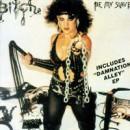 "Bitch ""Be My Slave / Damnation Alley"""