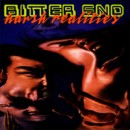 "Bitter End ""Harsh Realities"""