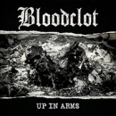 "Bloodclot ""Up in Arms"""