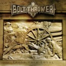 "Bolt Thrower ""Those Once Loyal"""