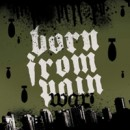 "Born from Pain ""War"""