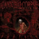 "Cannibal Corpse ""Torture"""