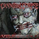 "Cannibal Corpse ""Vile (25th Anniversary Edition)"""