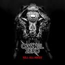 Metal Blade veröffentlichen das neue CHANNEL ZERO Album 'Kill All Kings' am 20. Juni!