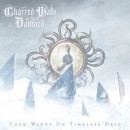 "Charred Walls of the Damned ""Cold Winds On Timeless Days"""