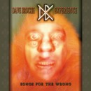 "Dave Brockie Experience ""Songs for the Wrong"""