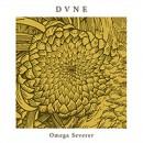 Dvne veröffentlichen neue EP 'Omega Severer'!
