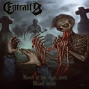 ENTRAILS releases exclusive digital single 'Death Is the Right Path'
