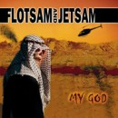 "Flotsam and Jetsam ""My God"""