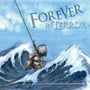 "Forever In Terror ""Restless In the Tides"""