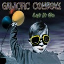 "Galactic Cowboys ""Let It Go"""