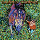"Galactic Cowboys ""The Horse That Bud Bought"""