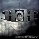 "House of Heavy ""House of Heavy"""