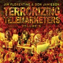 "Jim Florentine & Don Jamieson ""Terrorizing Telemarketers, Vol. 6″"